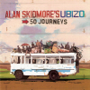 Alan Skidmore's Ubizo: 50 Journeys CD cover