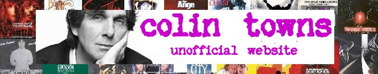 Unofficial Colin Towns Website
