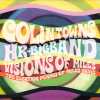 Colin Towns And HR Big Band: Visions Of Miles CD cover